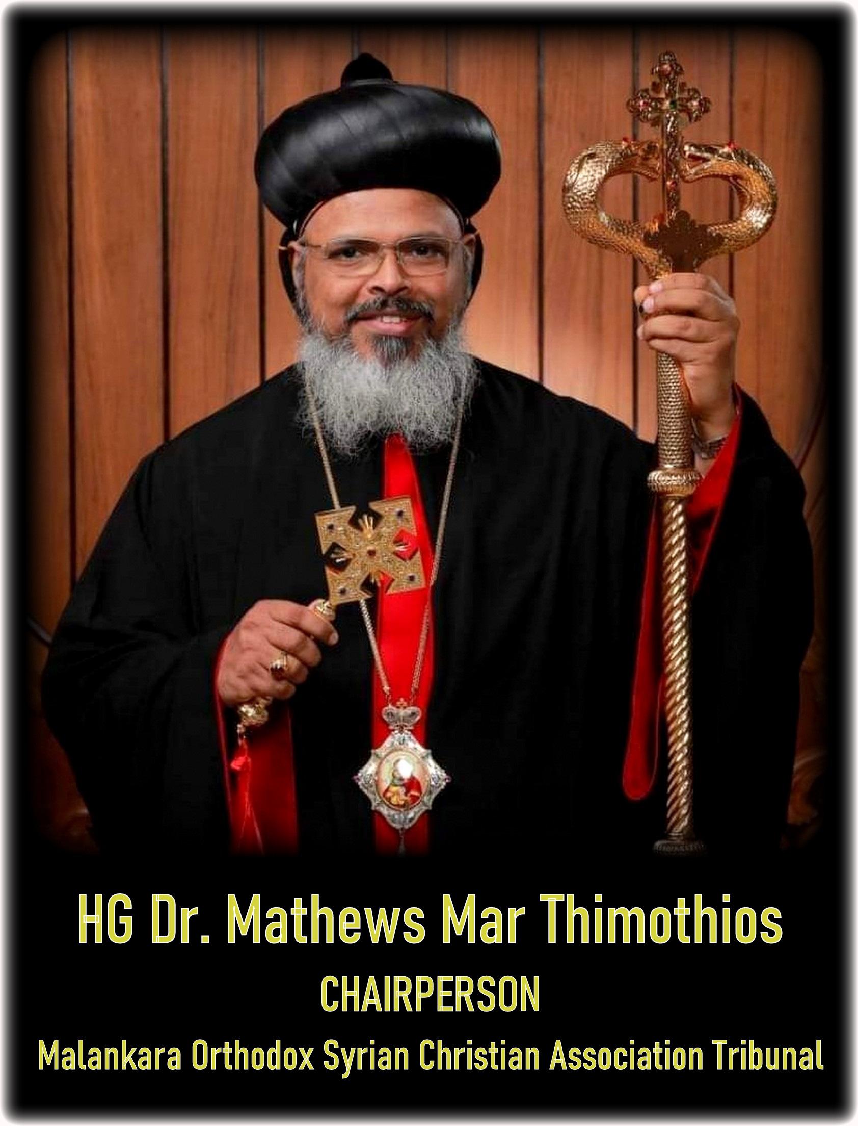 HG Dr. Mathews Mar Thimothios appointed as Malankara Orthodox Syrian Christian Association Tribunal Chairperson