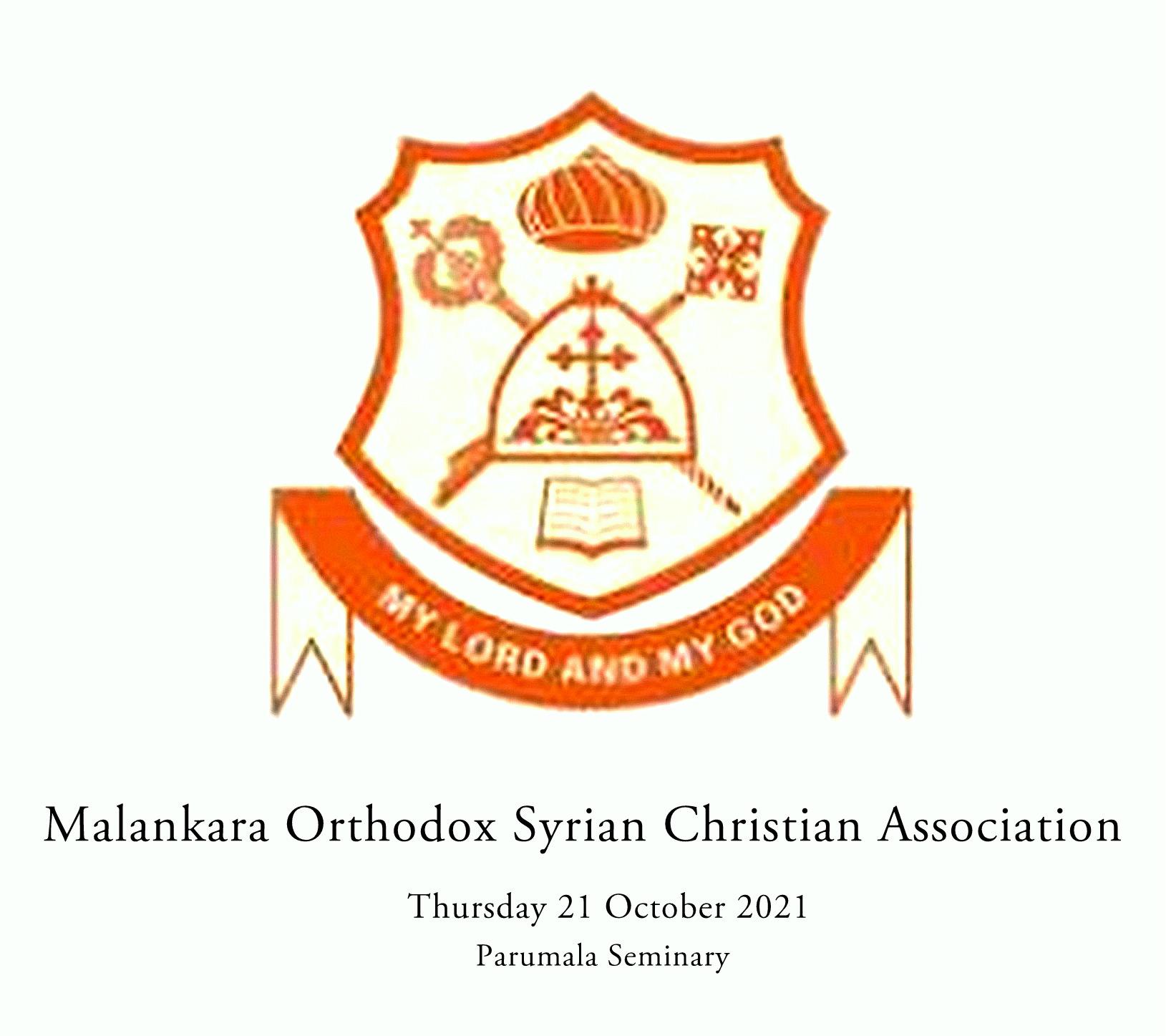 Malankara Orthodox Syrian Christian Association to be held on Thursday 21 October 2021 at 1pm IST