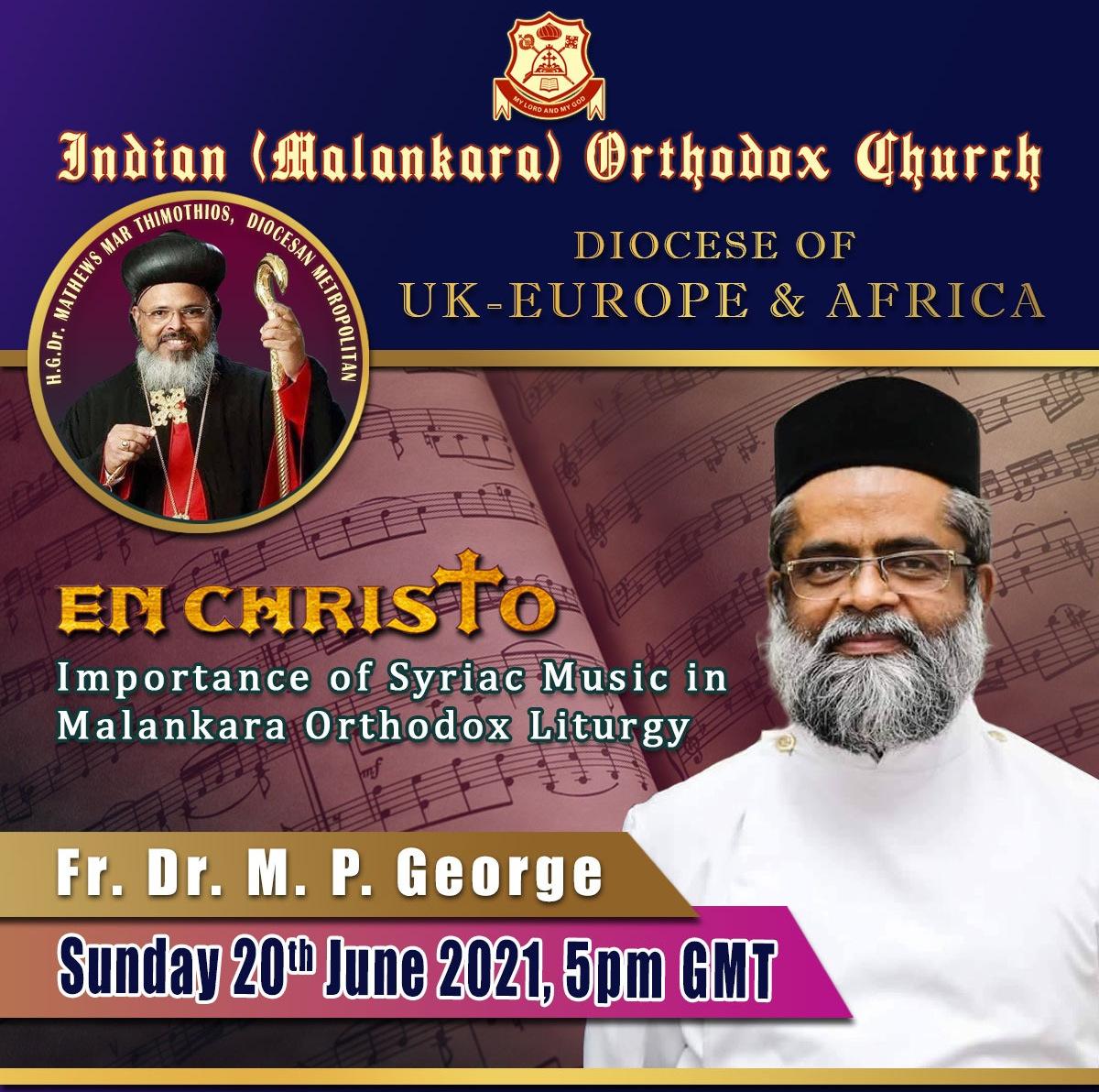 EnChristo Learning Series - Importance of Syriac Music in Malankara Orthodox Liturgy